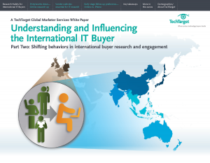 Understanding and Influencing the International IT Buyer (Part 2: shifting behaviors in international buyer research and engagement)